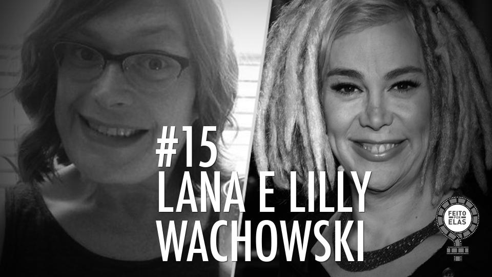 Lana e Lilly #15